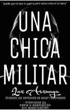 Una Chica Militar by pandicornioalataque