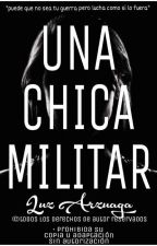Una Chica Militar(editando) by soy_lux