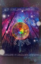 Zodiac Life(Discontinued. Read chapter 29) by GalaxstyFanta