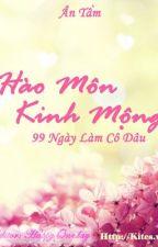 Hào Môn Kinh Mộng - Ân Tầm by tathithuha