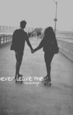 never leave me × lrh × by henimmgs