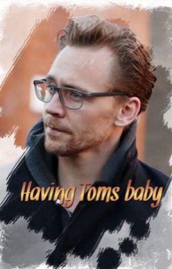 Having Toms Baby (a Tom Hiddleston story) - Signe Larsen