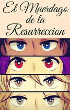 || El muérdago de la resurrección || FNAFHS ·· AU·· CardsKingdom by Frxmbxsx