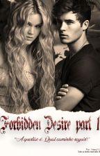 Forbidden Desire by HeeyNY