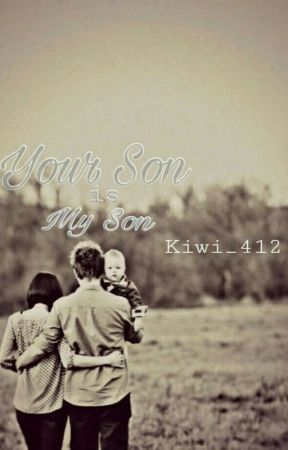 your son is my son by KIWI_412