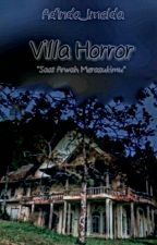 VILLA HORROR by Adindx_