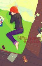 Niña nueva (Nathaniel y tu) (PAUSADA) by CeNuMo