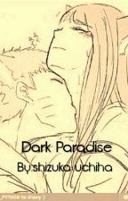 Dark Paradise (NARUHINA) by gitzmar