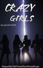 CRAZY GIRLS by EgaElizabeth