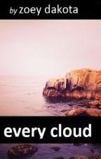 Every Cloud (SYTYCW) by zoeydakota