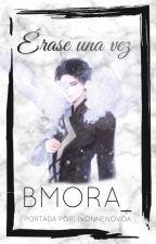Érase una vez by bmora_