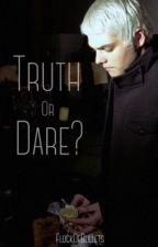Truth Or Dare  by GeeRawrdSlay
