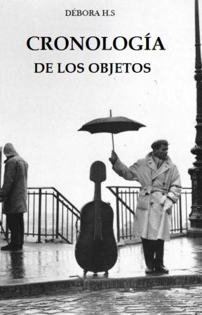 Cronología de los objetos by Fantagoria