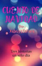 Cuento de Navidad by KatnissSakura
