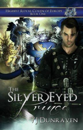 The Silver-Eyed Prince by VJDunraven