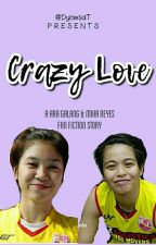 Crazy Love by DyowsaT