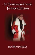 A Christmas Carol: Prince Edition by ShortyRaRa