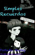 Secuela: Simples Recuerdos|| BonxBonnie by Mr_Guitarra7w7