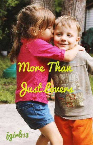 More Than Just Lovers (Book 2)