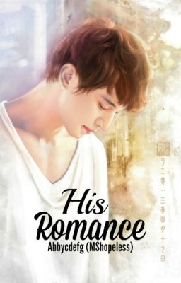 HIS ROMANCE [Book 2 of BED ROMANCE]