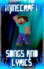 Minecraft Song/ Lyrics by DiggyDog101