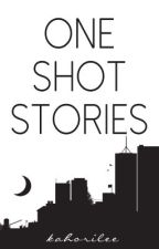 One Shot Stories by kahorilee