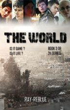 THE WORLD [BOOK 3 OF 211 SERIES] by brknplane_