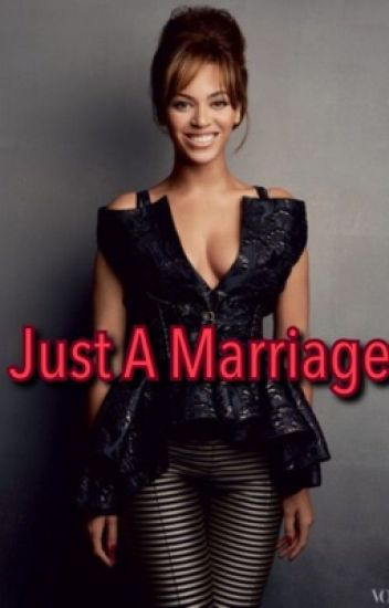 Just A Marriage