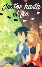 Pokémon: Juntos Hasta el Fin (Ash&Serena) *EN EDICIÓN* by Darkterra100