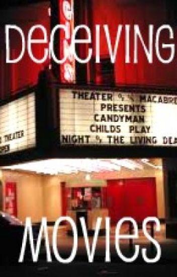 Deceiving Movies