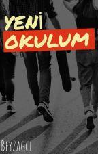 YENİ OKULUM by busra0037