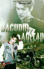 SACUDIR Y AGITAR FUERTE - HUNHAN by Paoinspirit17