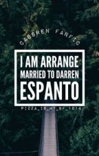 I Am Arrange Married To Darren Espanto (D.E and C.L Fanfic) by Pizza_is_my_bf_1412