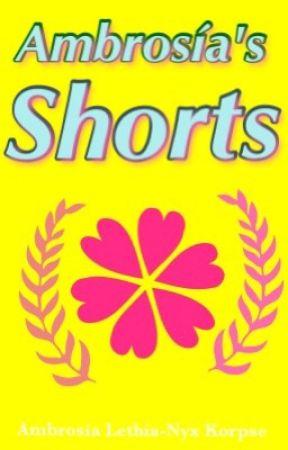 Ambrosía's Shorts by AmberKorpse