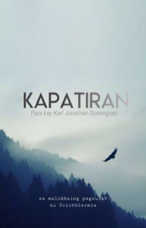 KAPATIRAN (Para kay Karl Jonathan Dominguez) by ScribblerMia