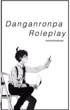 Danganronpa Roleplay [Open!] by holyshitiloveboats