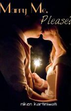 Marry Me, Please? by nikenkartiniwati