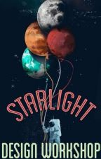 Starlight Design Workshop by StarlightBookClub