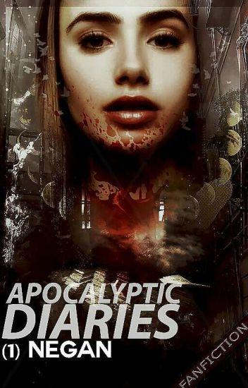 Apocalyptic Diaries  ➫ Negan