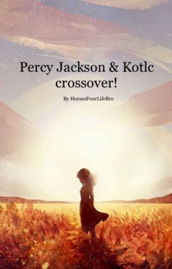 Kotlc And Percy Jackson crossover!