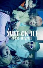 yuri on ice | bts a.f. by WONHONISMS