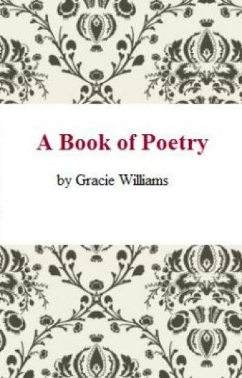 A Variety of Poems - Gracie Williams