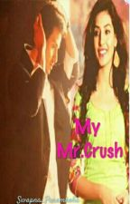 My Mr.Crush by Swapna_Paramholic88