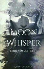 Moon Whisper by Drreamcaatcher