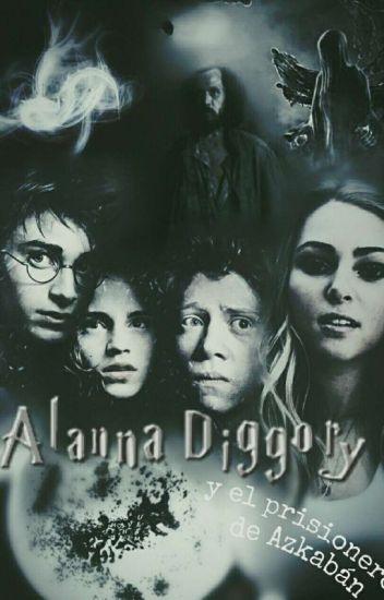 Alanna Diggory y el Prisionero de Azkaban [3]