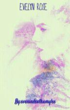 Evelyn Rose by evenindeathamylee