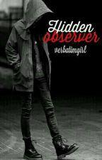 Hidden Observer by verbatimgirl