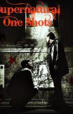 Supernatural - One Shots by wheelwheel