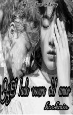 El lado oscuro del amor adap (Kookmin) by MorenikaEli