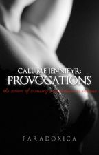 Call Me Jennifyr: Provocations by Paradoxica